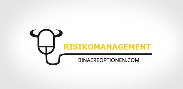 Binäre Optionen Risikomanagement und Strategie 2019